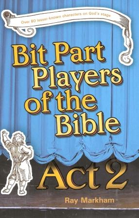 Bit Players of The Bible - Act 2