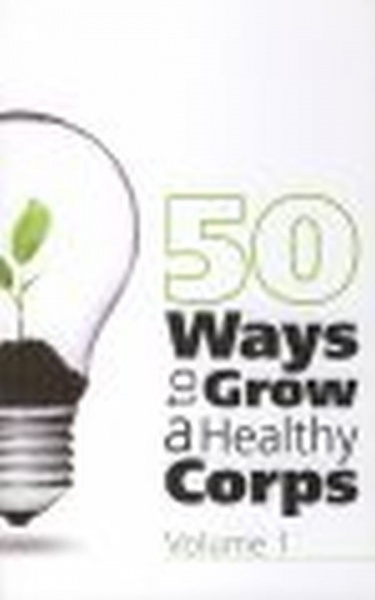 50 Ways to Grow a Healthy Corps