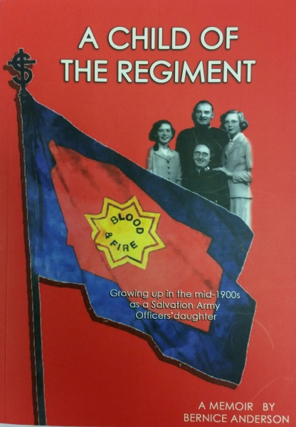 A Child of the Regiment - Bernice Anderson