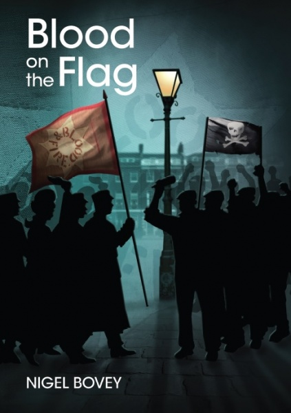 Blood on the Flag - Nigel Bovey