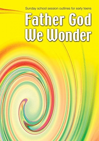 Father God We Wonder