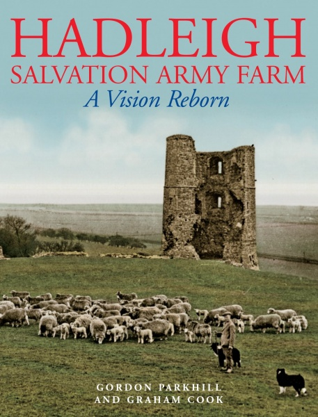 Hadleigh Salvation Army Farm: A Vision Reborn (Revised Edition)