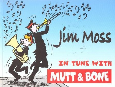 In Tune with Mutt and Bone by Jim Moss