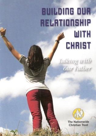 Building Our Relationship with Christ