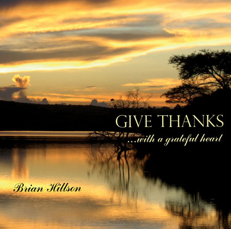 Give Thanks... With A Greatful Heart - CD