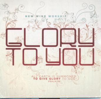 Glory To You - CD