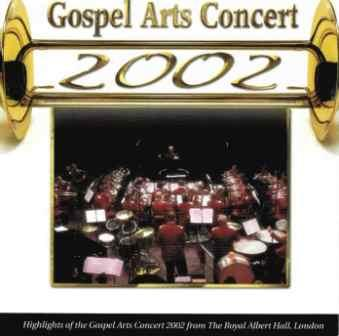 Gospel Arts Concert 2002 - CD