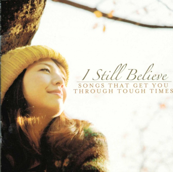 I Still Believe - CD