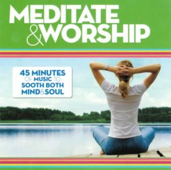 Meditate & Worship - CD