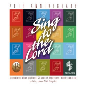Sing to the Lord 20 Years - CD