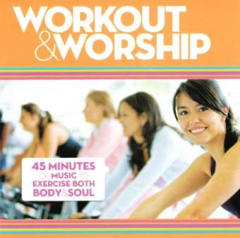 Workout & Worship - CD