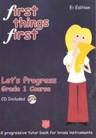 First Things First - Let's Progress (Grade 1 Course) Eb Edition