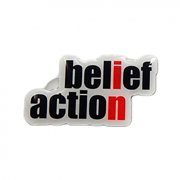 Belief in Action Pin Badge