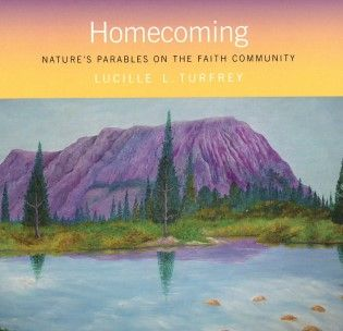 Homecoming - Nature's Parables on the Faith Community