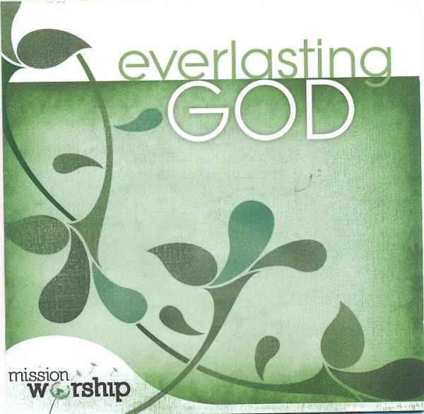 Mission Worship: Everlasting God - Double CD