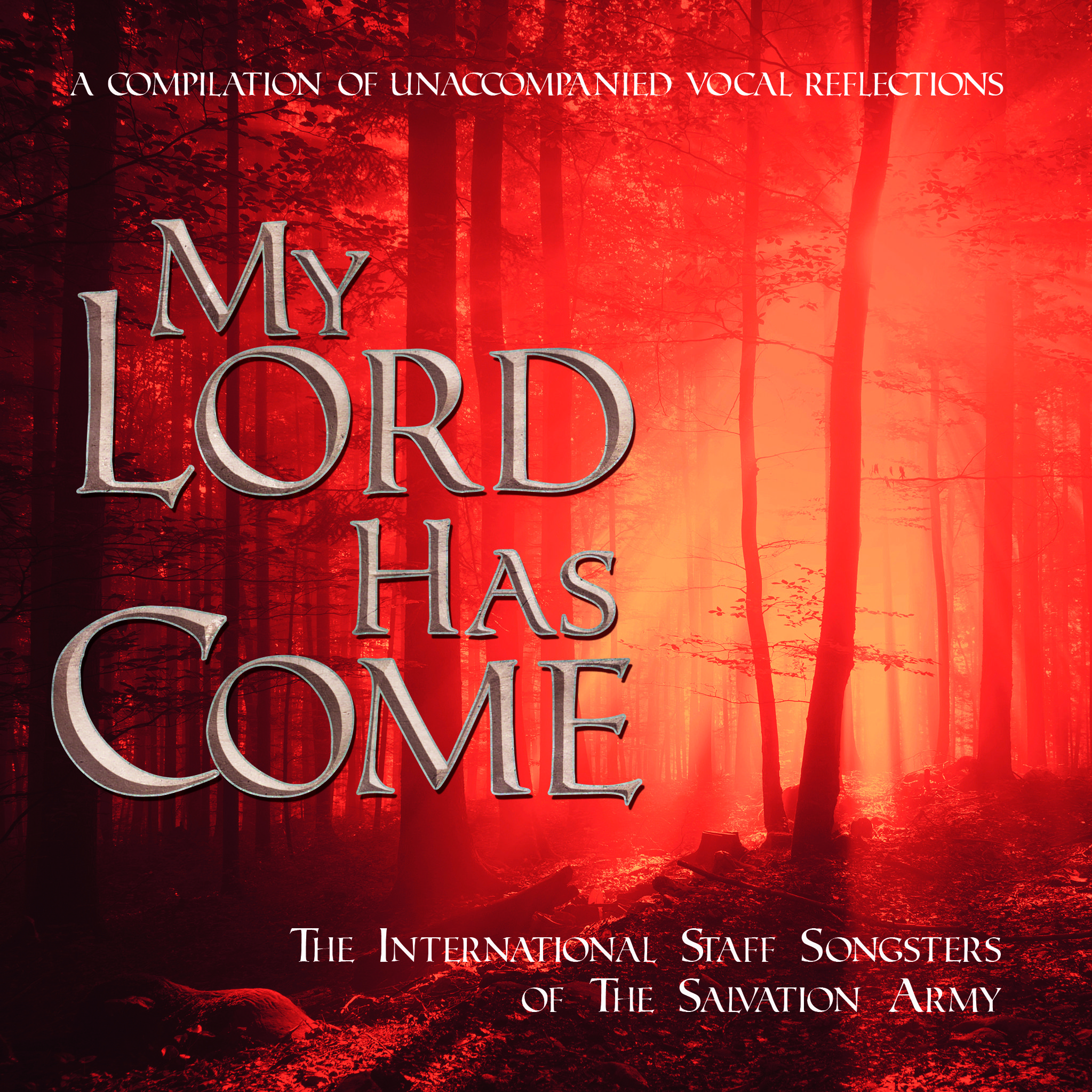 My Lord Has Come - CD