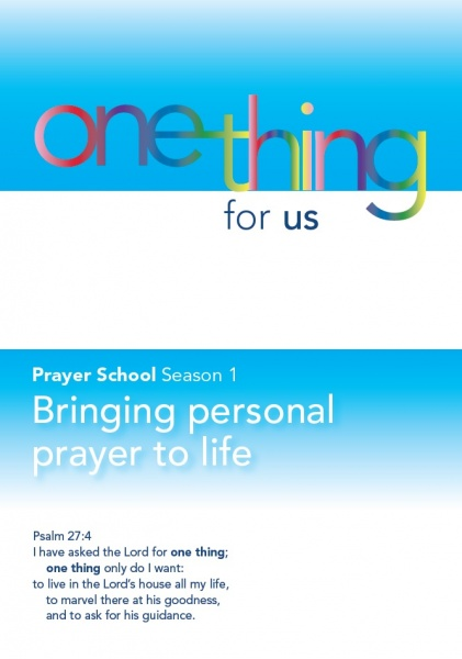 One Thing for Us - Season 1 Bringing Personal Prayer to Life