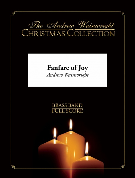 Fanfare of Joy (Brass Band - Score and Parts)
