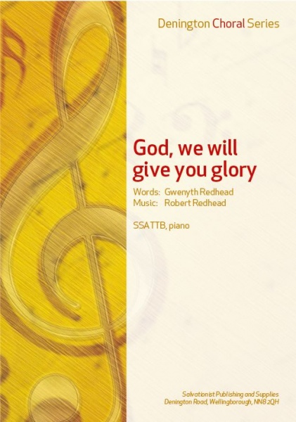 GOD, WE WILL GIVE YOU GLORY - SSATTB, PIANO