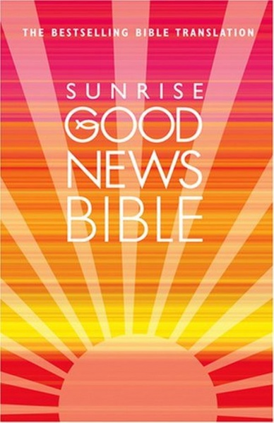 Good News Bible - Sunrise Hardback