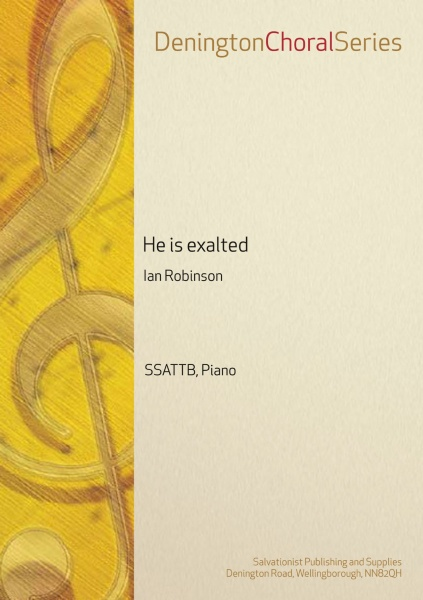 He is exalted - SSATTB, Piano