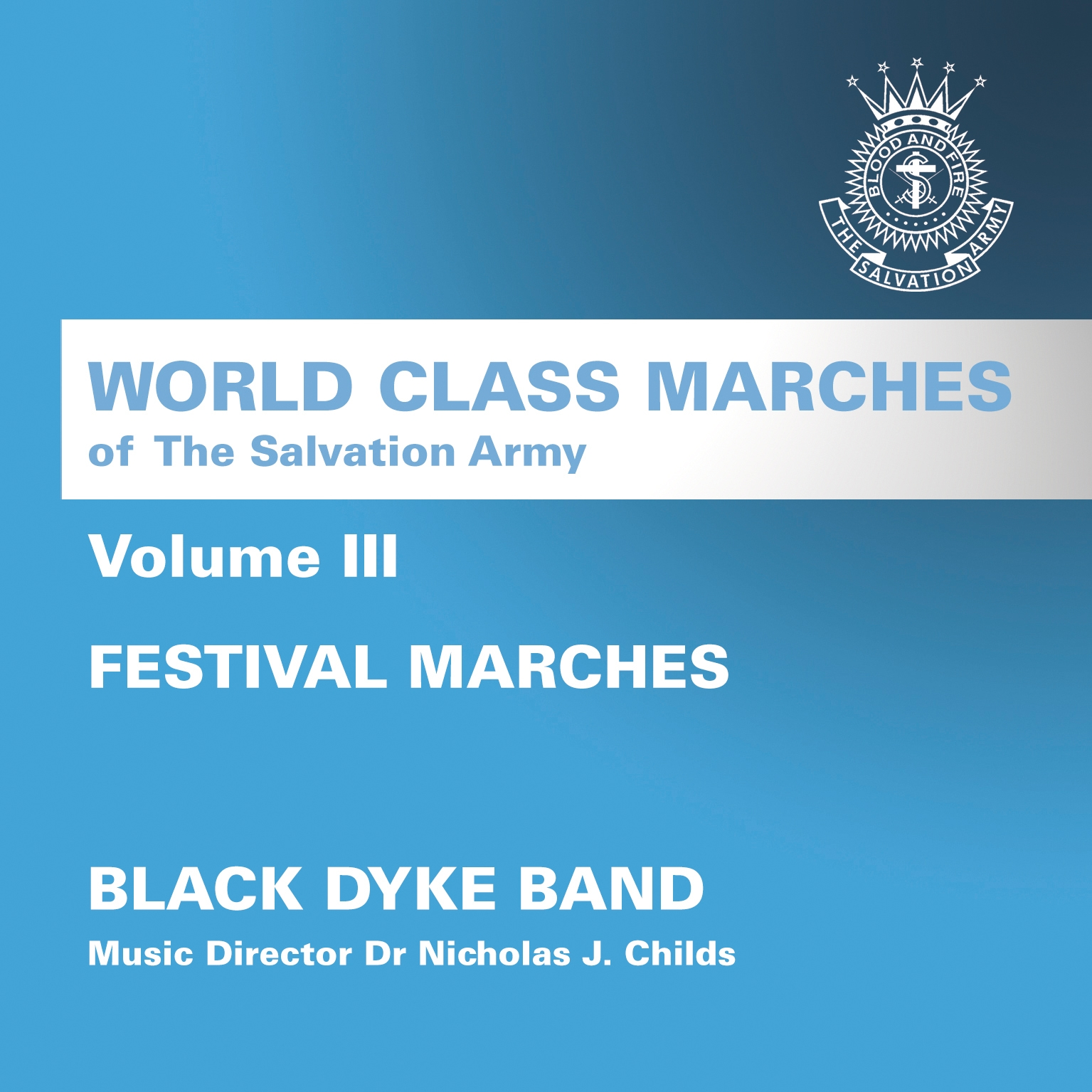 World Class Marches of The Salvation Army Volume III - Festival Marches - Download