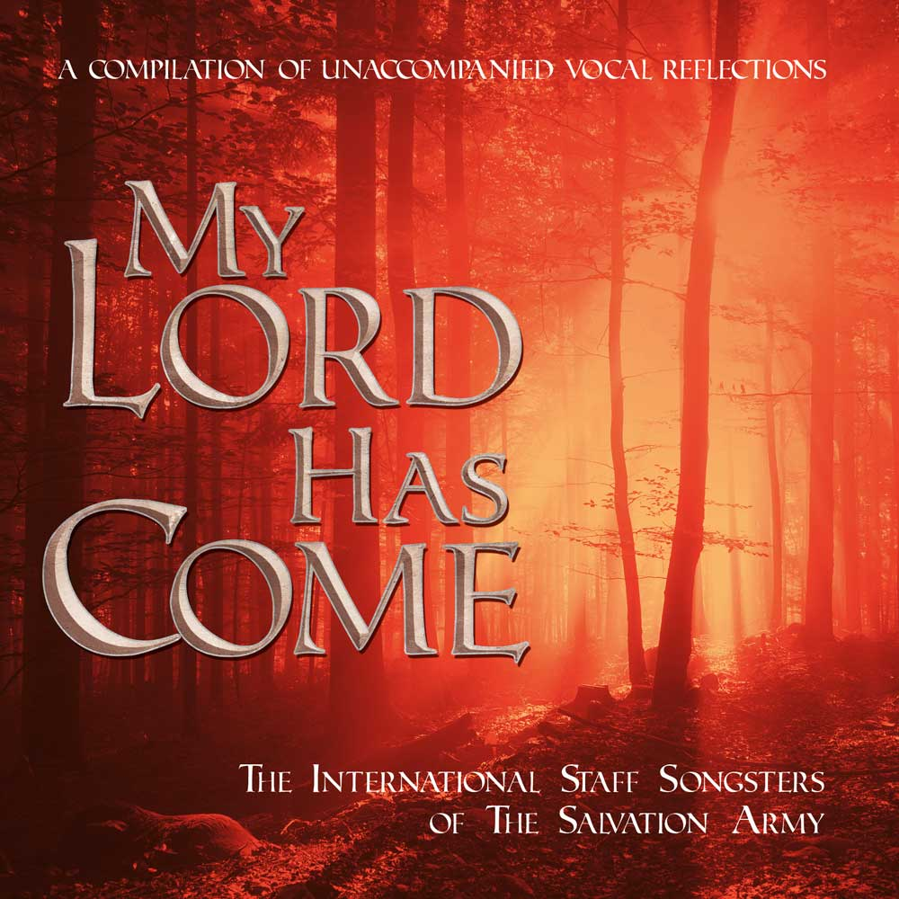 My Lord Has Come - Download