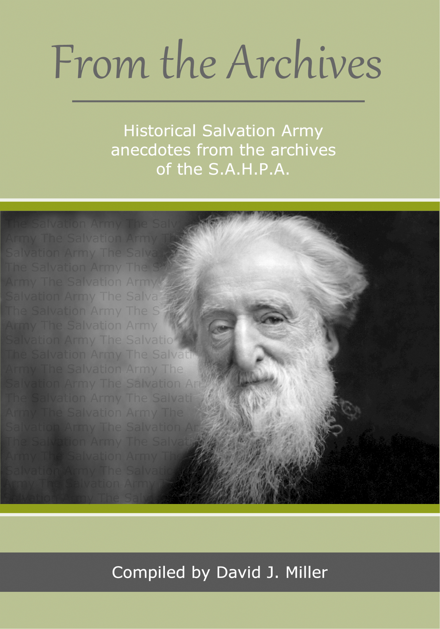 From the Archives - Historical Salvation Army anecdotes from the archives of S.A.H.P.A.