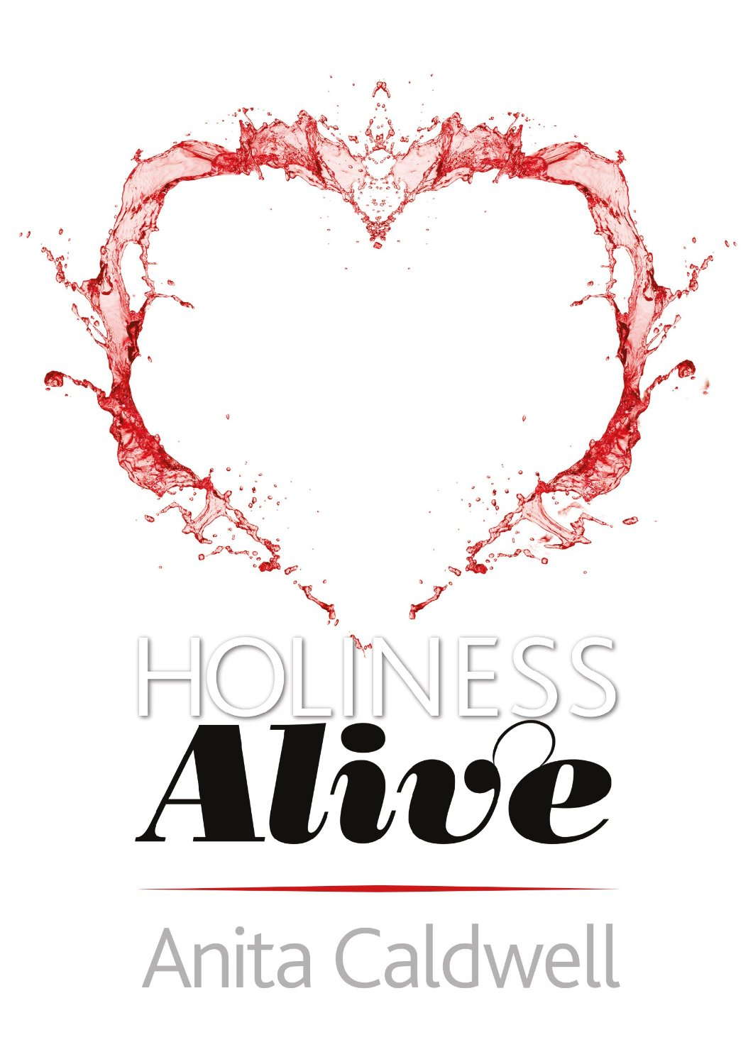 Holiness Alive