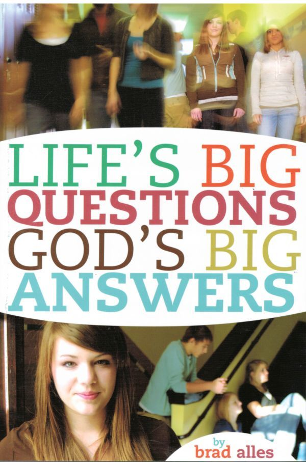 Life's Big Questions. God's Big Answers