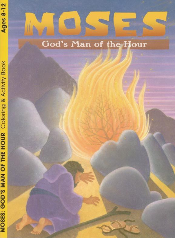 Moses - God's Man of the Hour 8-12