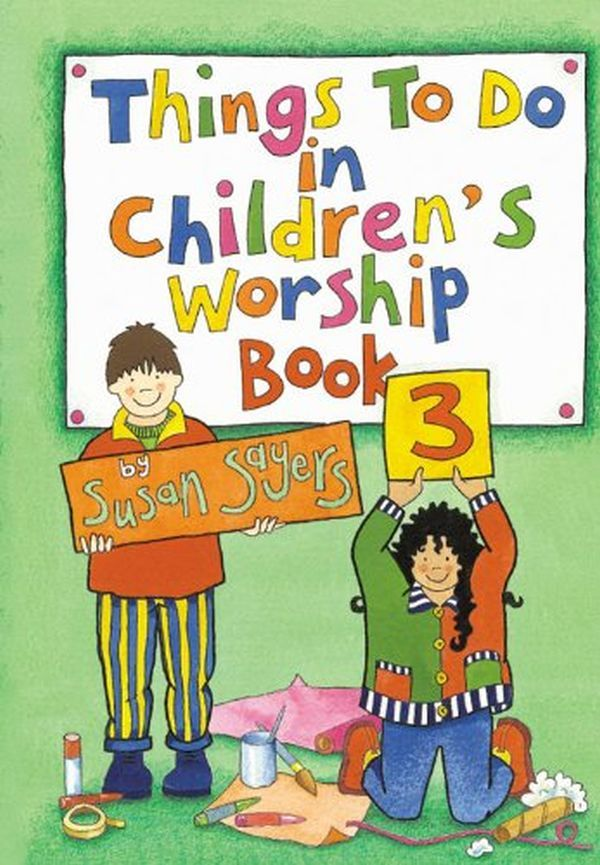 Things to do in Children's Worship Bk 3
