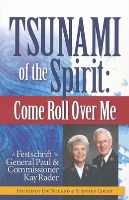 Tsunami of the Spirit, Come Roll Over Me