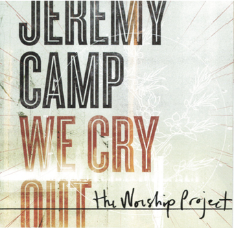 We Cry Out: The Worship Project - CD