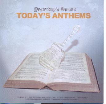 Yesterday's Hymns Today's Anthems - CD