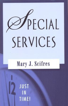 Special Services - Just in Time!