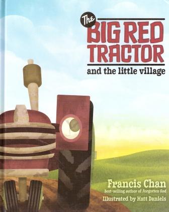 The Big Red Tractor & The Little Village