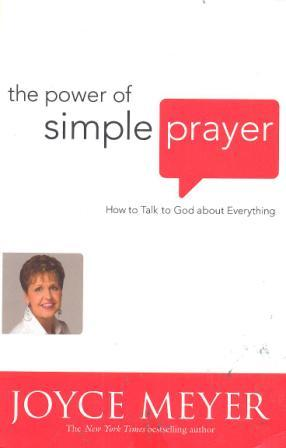 The Power of Simple Prayer