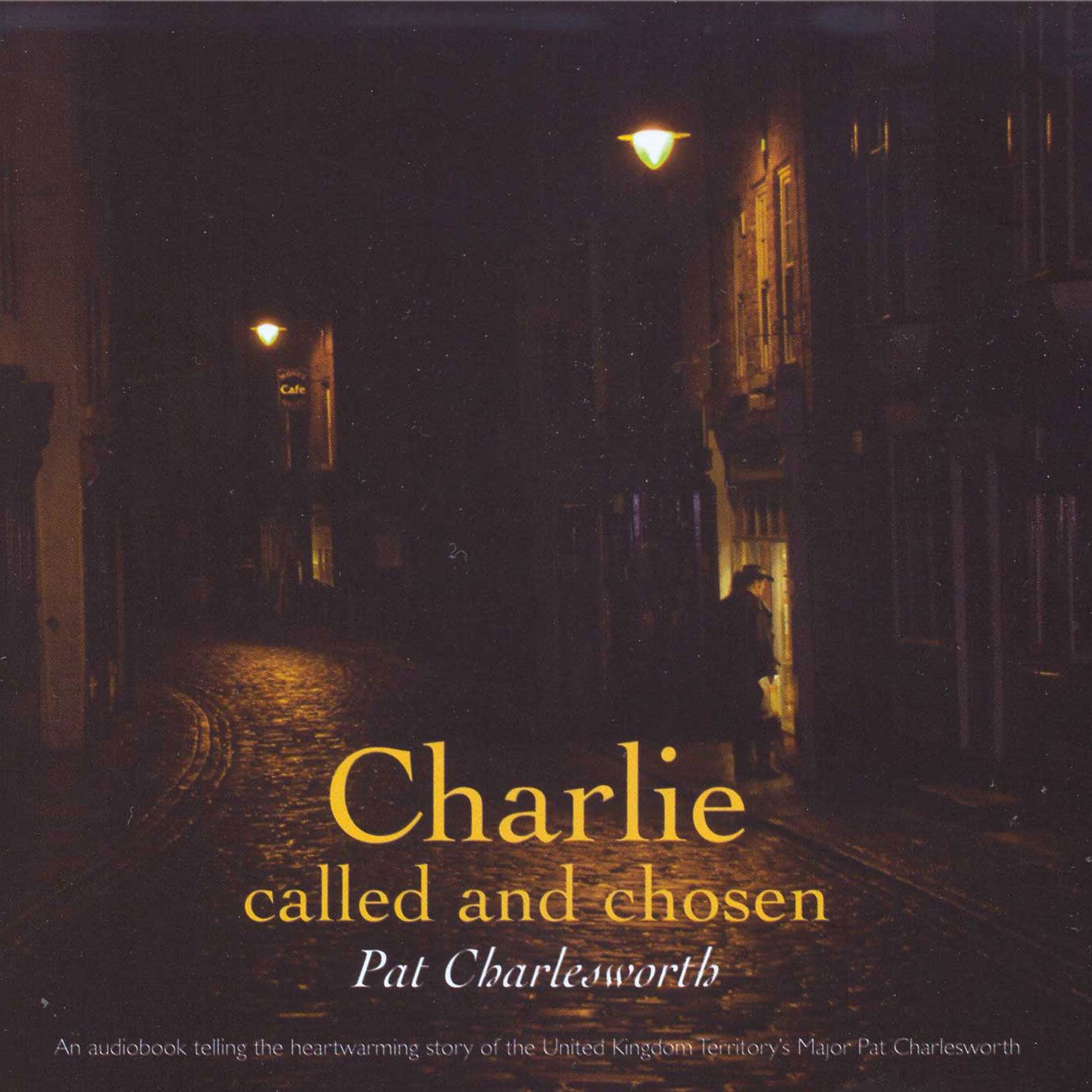 Audio Book - Charlie Called and Chosen