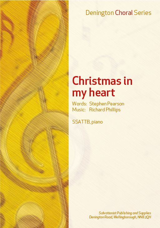 CHRISTMAS IN MY HEART- SSATTB, PIANO