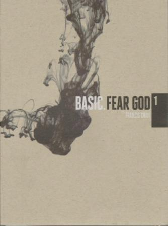Basic. Fear God with Francis Chan