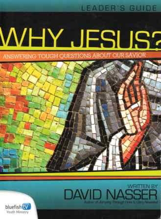 Why Jesus? - 4 DVDs & Leaders Guide