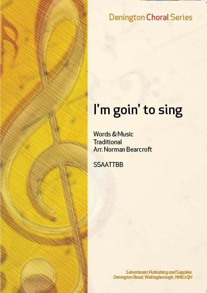 I'M GOIN' TO SING - SSAATTBB