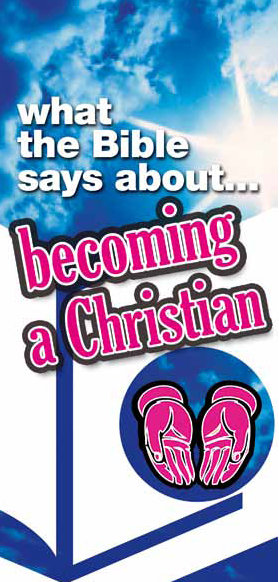 Living by the Book: Becoming a Christian (pk 5)