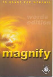 Magnify - Words and Music