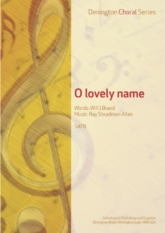O LOVELY NAME - SATB