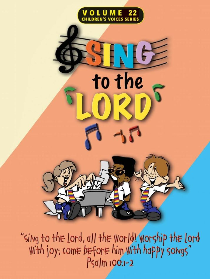 Sing to the Lord Children's Voices 2020 (Volume 27) Subscription UK