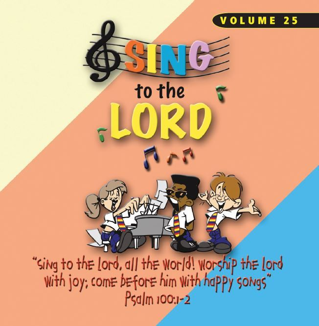 Sing To The Lord Children's Voices Volume 25 - CD