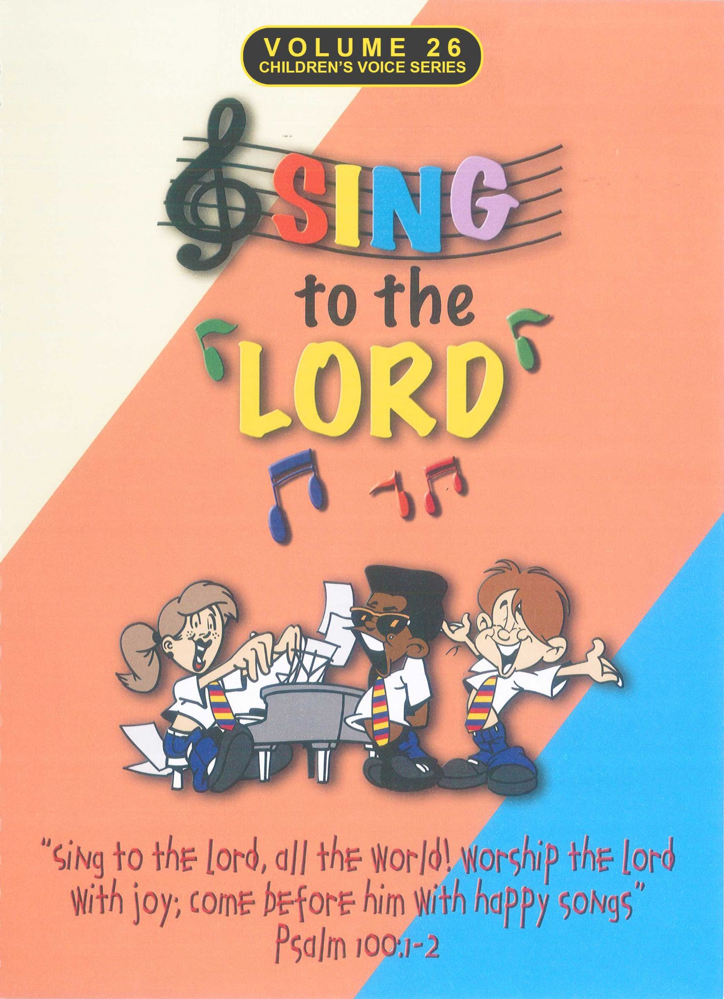Sing To The Lord Children's Voices Volume 26