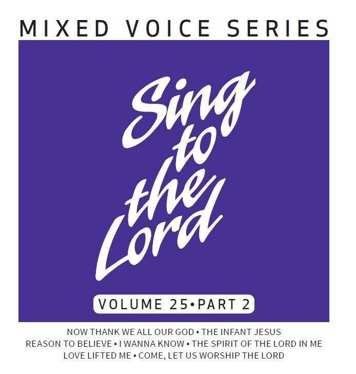 Sing to the Lord Volume 25 Part 2 - CD